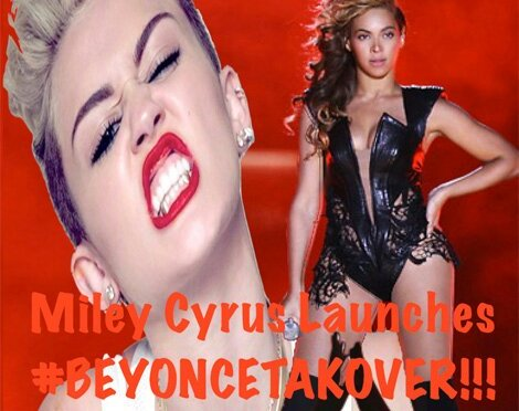 Miley Announces Beyonce TakeOver!