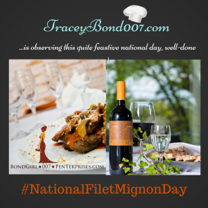 ts National Filet Mignon Day @ TraceyBond007.com