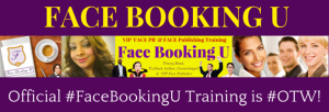 "Don't miss the training launch coming soon...get updates at: ""FaceBookingU.com"" T: @facebookingu"