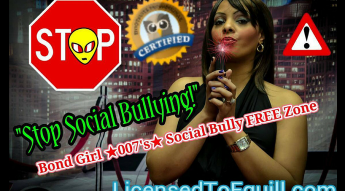 Tracey Bond Girl *007* (@Tracey007Bond) has ZERO TOLERANCE for a SOCIAL MEDIA BUSINESS BULLY!