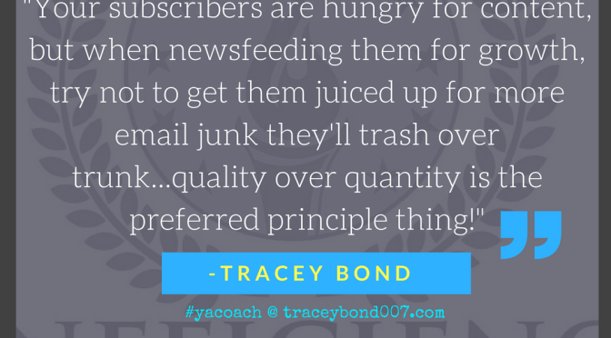 """Hungry subscribers? Don't juice your newsfeed up with email junk!"" – @tracey007bond – #WednesdayWisdom"