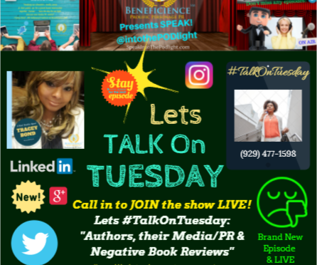 Lets #TalkonTuesday and 9am Authors, their MEDIA and negative book reviews on SpeakIntoThePodlight!