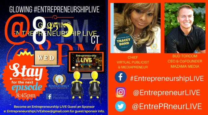 Tonight's #thenight #EntrepreneurshipLIVE @ 8:45pm on Facebook feat'g Bud Torcom, CEO of MaZamedia