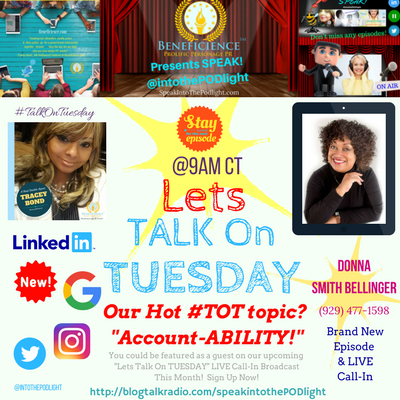 Our Hot #TOT topic- #TalkOnTuesday Account-ABILITY with Donna Smith Bellinger - BlogTalkRadio.comSpeakIntoThePodlight (1)