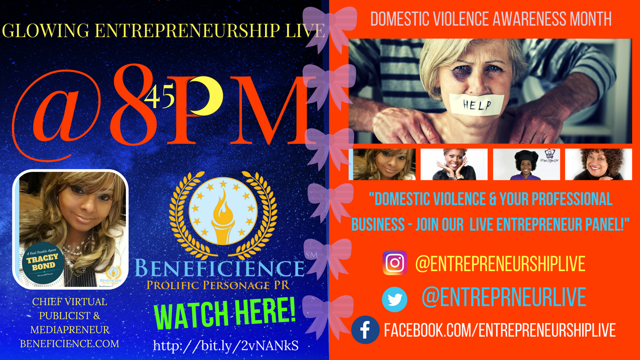 Domestic Violence Awareness & Your Professional Business! #EntrepreneurshipLIVE