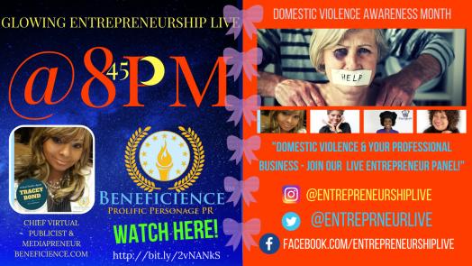Domestic Violence Awareness & Your Professional Business! #EntrepreneurshipLIVE