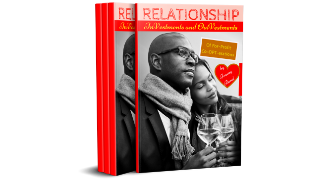 "Tracey Bond announces Valentine's Day Book Release ""Relationship InVestments and OutVestments Of For-Profit Co-OPT-erations"" available on Amazon KINDLE and in Paperback"